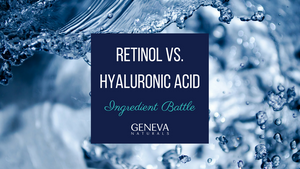 retinol v hyaluronic acid ingredient battle