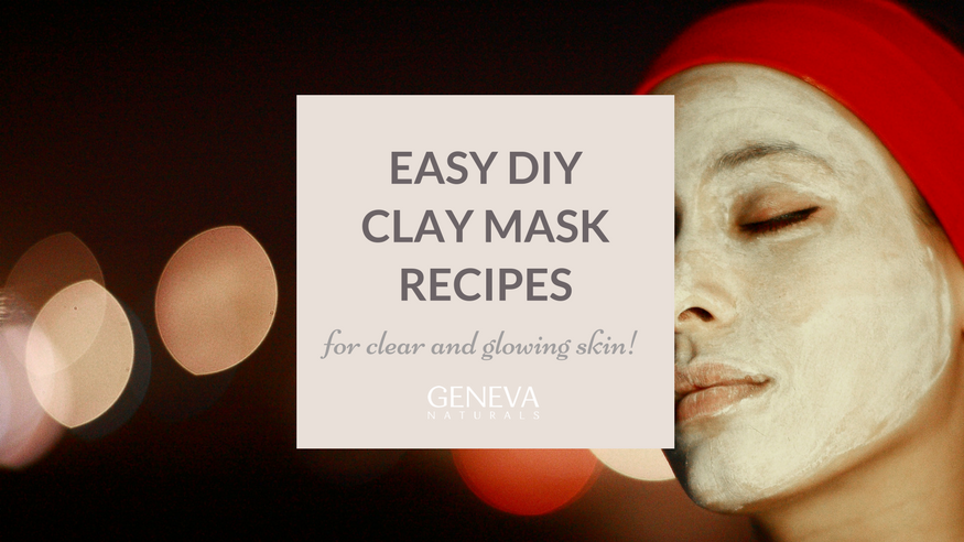 easy diy clay mask recipes