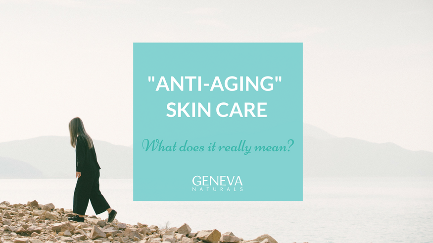 what is anti aging skin care
