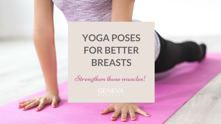 improve your breasts with these yoga poses