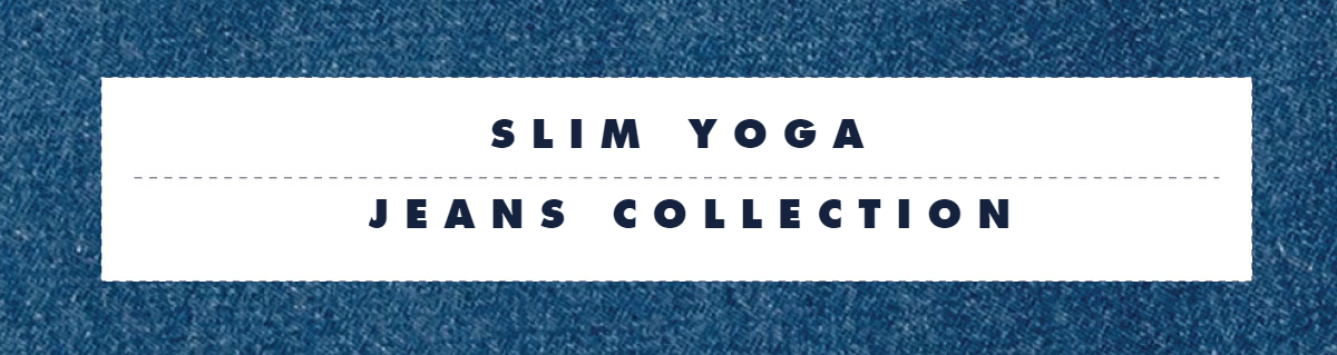 Slim Yoga Jeans Collection