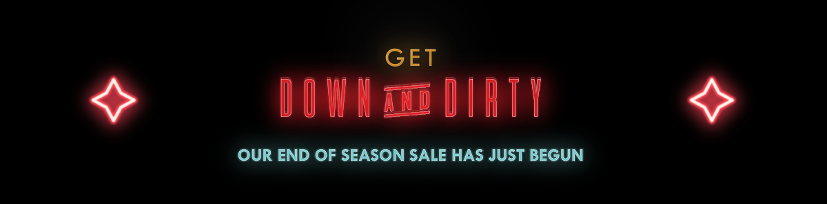 Down & Dirty Sale