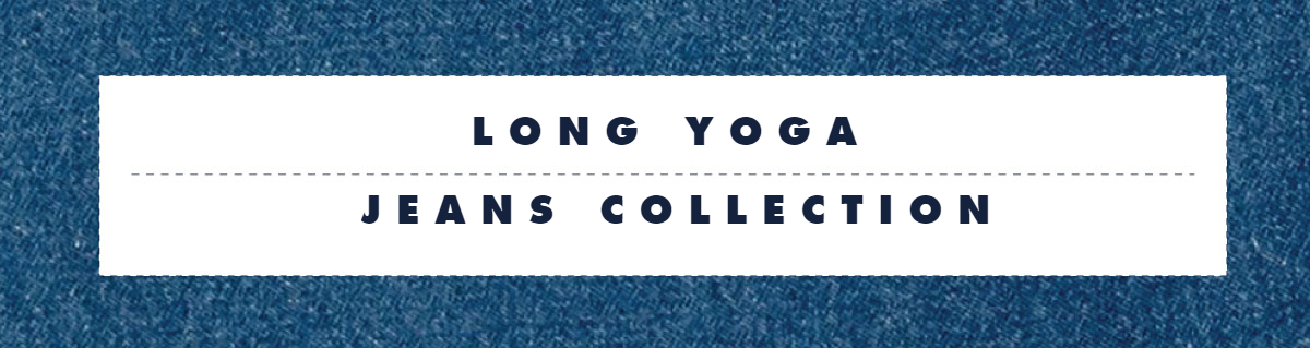 Long Yoga Jeans Collection
