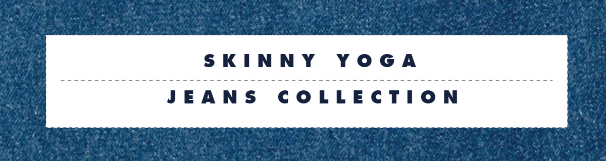 Skinny Yoga Jeans Collection