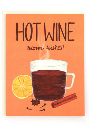 Hot Wine Warm Wishes Card