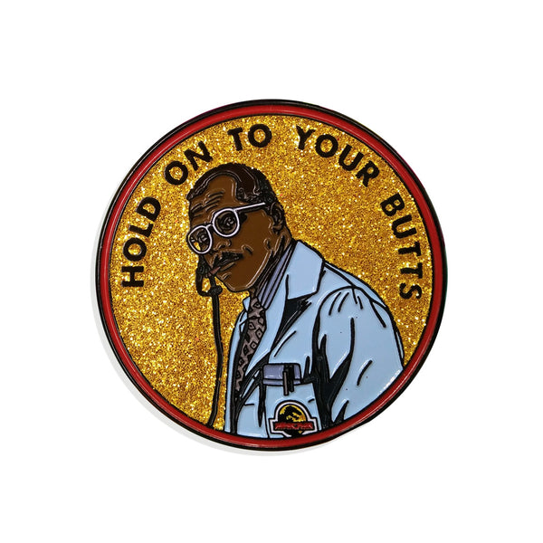 'Hold on to your Butts' Enamel Pin