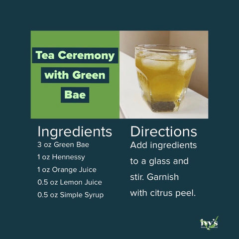 Graphic featuring a cognac cocktail recipe with Ivy's Tea Co. Green Bae tea.