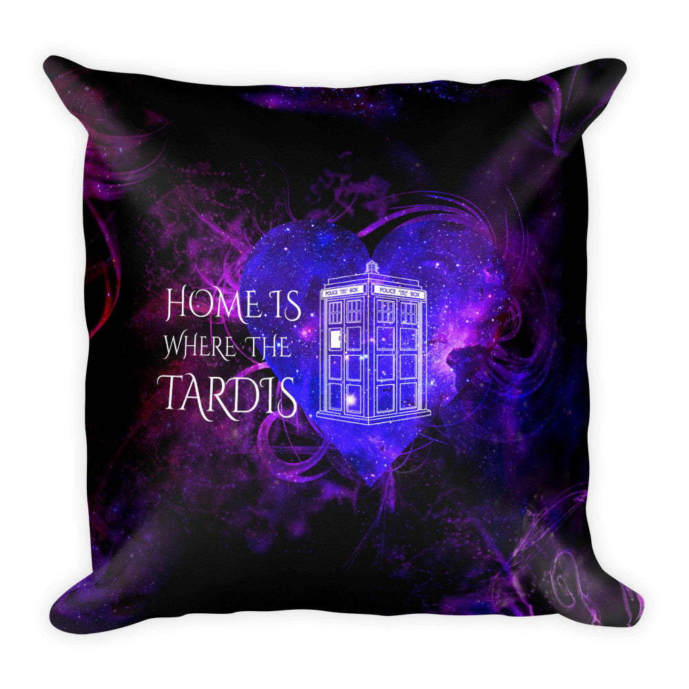 Home is Where the Tardis Square Pillow