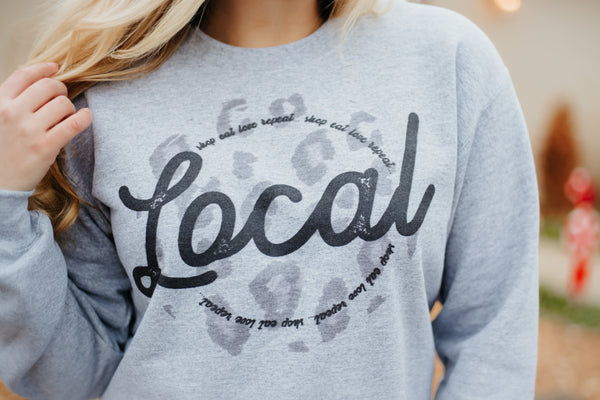 {Last Chance} Shop Local Leopard Sweatshirt ~ Grey *FINAL SALE* - Be You Boutique