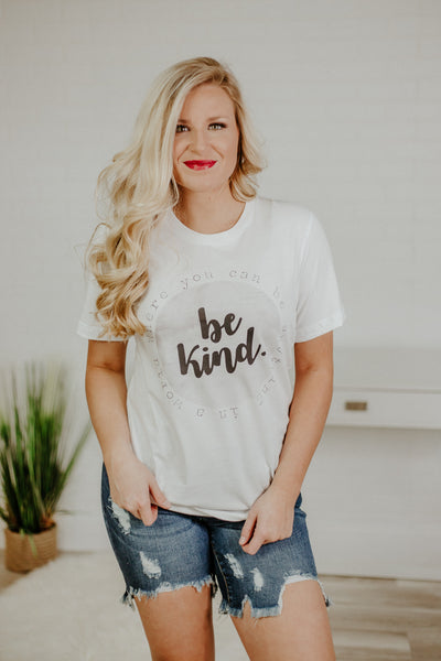 *NEW* Be Kind ~ White