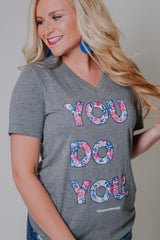 You Do You Graphic Tee ~ Grey