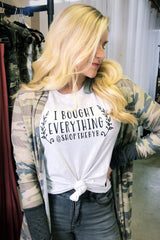 *NEW* I Bought Everything @ShopTheBYB Graphic Tee
