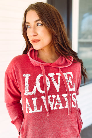 *NEW* Love Always Hooded Sweatshirt