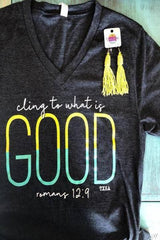 Cling to What Is GOOD ~ Charcoal - ShopBeYouBoutique