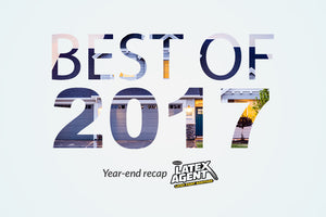 Latex Agent's Best of 2017!