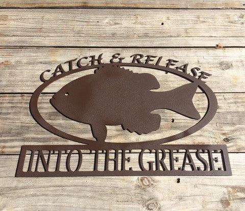 """Catch And Release"" Sign"