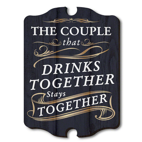 Couple That Drinks Together Wooden Wall Sign, Blue & White