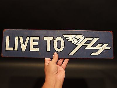 "Vintage Antique Style Metal Blue & White ""Live to Fly"" Sign - Early Home Decor"