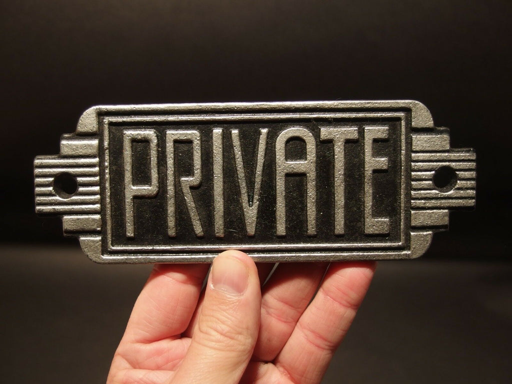 Vintage Antique Style Cast Iron Retro Art Deco Private Sign - Early Home Decor