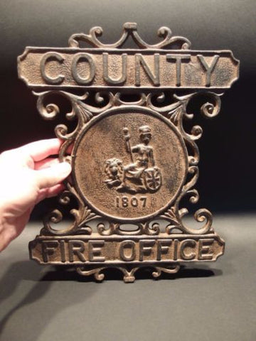 Antique Vintage Style Heavy Cast Iron County Fire Office Sign 1807 Fireman - Early Home Decor