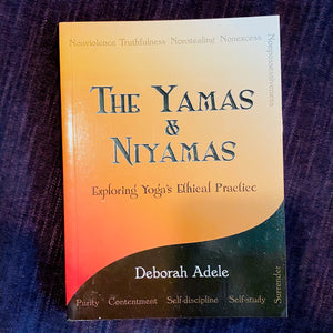 The Yamas and Niyamas