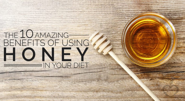 Honey - A Natural Sweetness