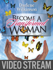 Become a Transformed Woman Video Stream