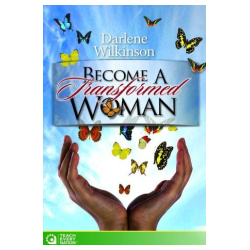 Become a Transformed Woman
