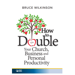 How to Double Your Church, Business and Personal Productivity