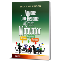 Anyone Can Become a Great Motivator