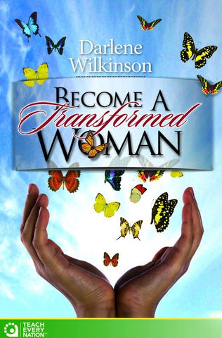 """Become a Transformed Woman"" Course Workbook"