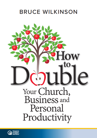 How to Double Your Church, Business and Personal Productivity Course Workbook