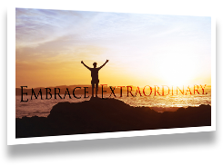 Embrace extraordinary poster