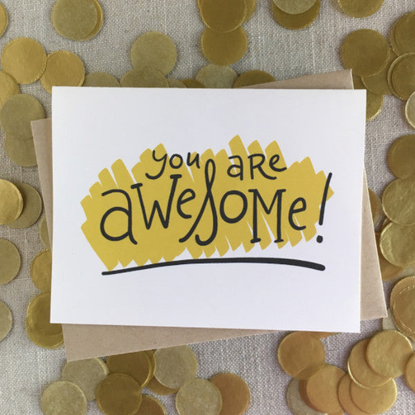 You Are Awesome! Note Card
