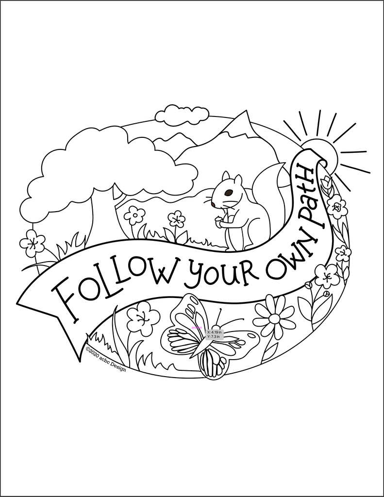Illustration of woodland scene with flowers, butterfly, squirrel, mountain and sun. Banner running through center with the text, Follow Your Own Path.