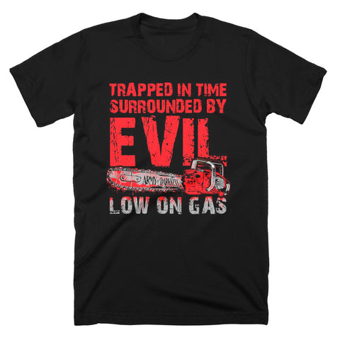 Army Of Darkness Low On Gas T-Shirt - TerrorThreads