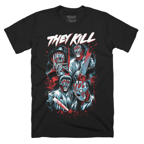 They Kill T-Shirt - TerrorThreads - 1