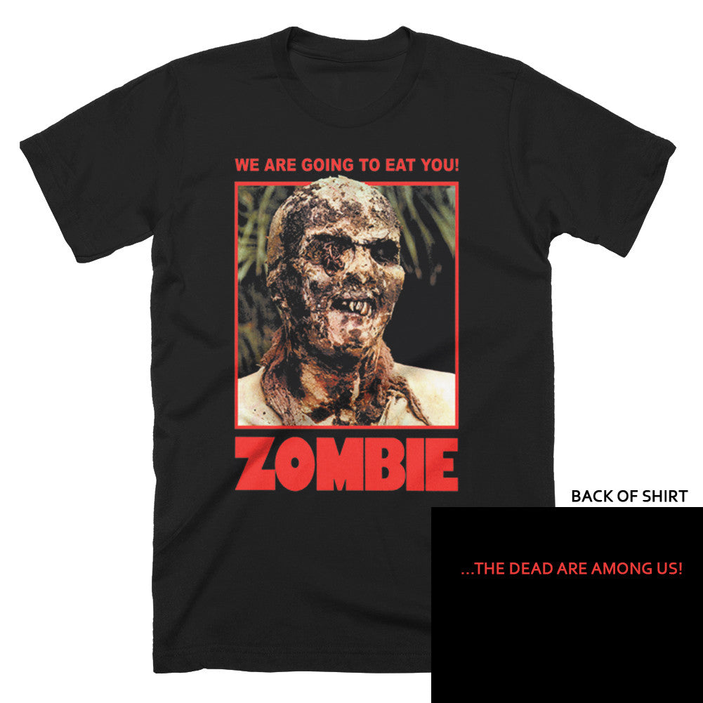 Zombie We Are Going To Eat You T-Shirt - TerrorThreads
