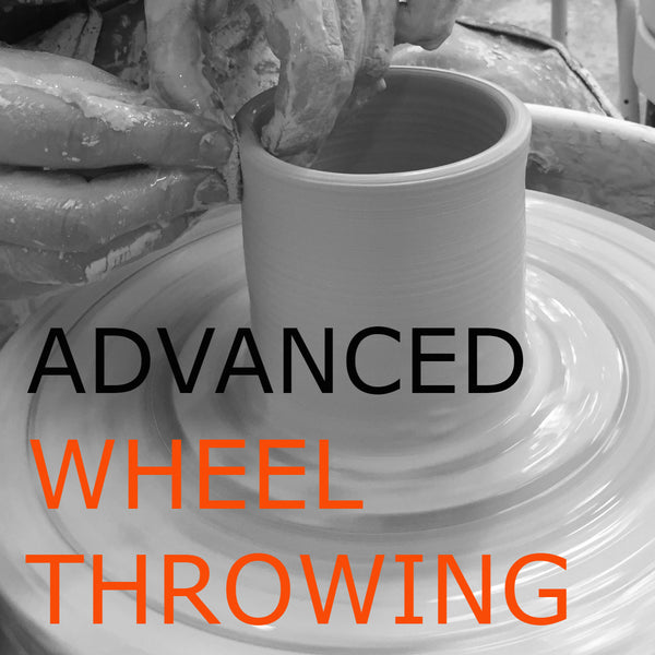Advanced Wheel Throwing Course