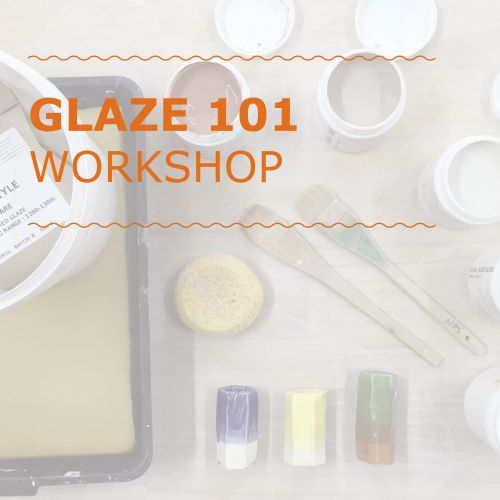 Glazing 101 Workshop