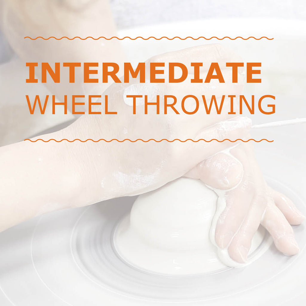 Intermediate Wheel Throwing Course