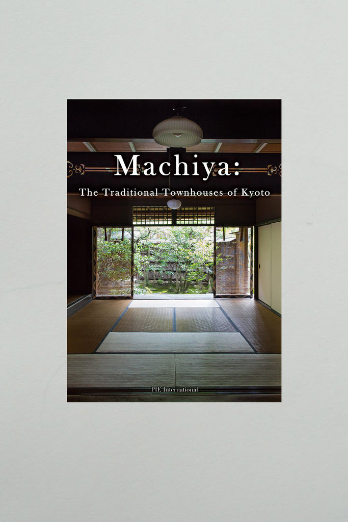 Machiya: The Traditional Townhouses of Kyoto