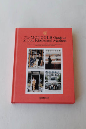 Monocle Guide to Shops, Kiosks and Markets