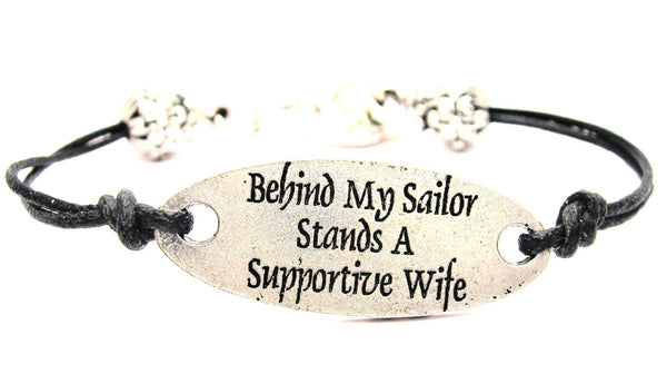 Behind My Sailor Stands A Supportive Wife Plate Black Cord Bracelet
