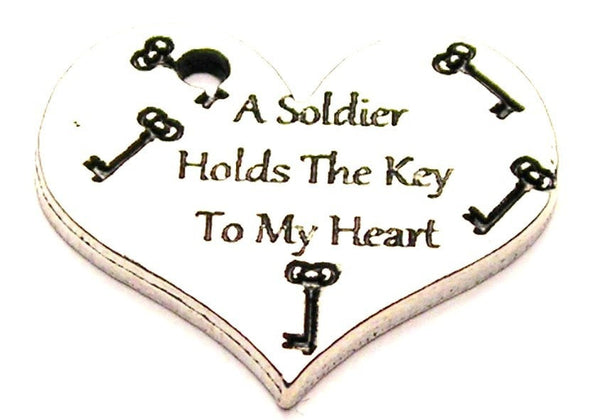 A Soldier Holds The Key To My Heart Genuine American Pewter Charm