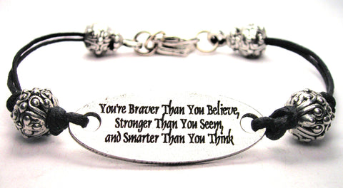 You're Braver Than You Believe Stronger Than You Seem And Smarter Than You Think Beaded Plate Black Cord Bracelet