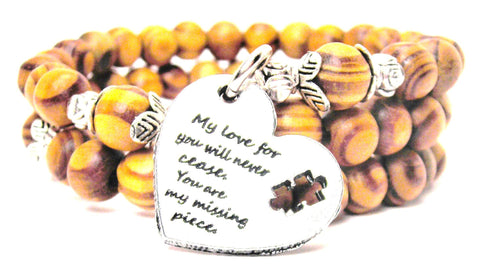 My Love For You Will Never Cease You Are My Missing Piece Natural Wood Wrap Bracelet