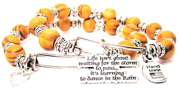 Life Isn't About Waiting For The Storm To Pass Its About Learning To Dance In The Rain Natural Wood Double Bangle Set
