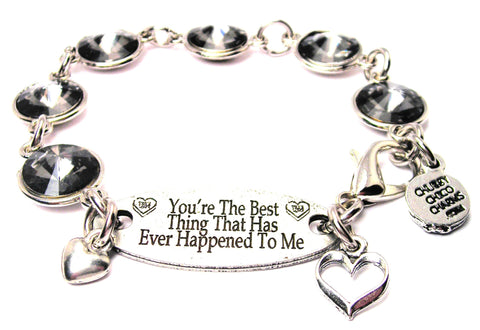 You're The Best Thing That Has Ever Happened To Be Crystal Connector Bracelet