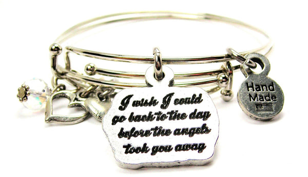 I Wish I Could Go Back To The Day Before The Angels Took You Away Expandable Bangle Bracelet Set